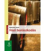 Házi borászkodás könyv