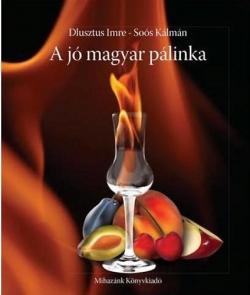 A jó magyar pálinka