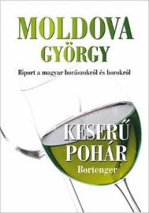Moldova György: Keserű pohár könyv